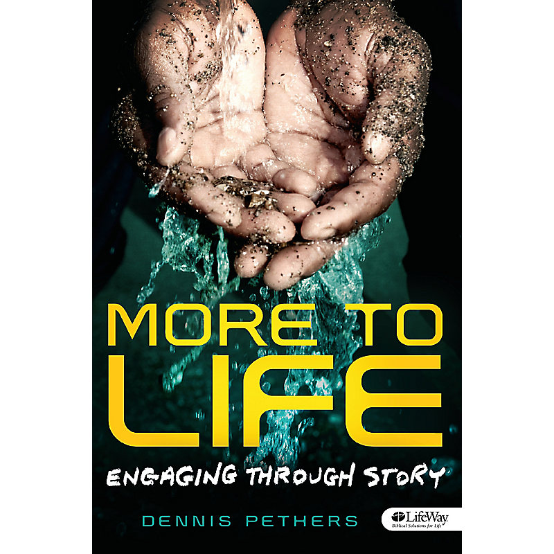 More to Life Engaging Through Story - Member Book