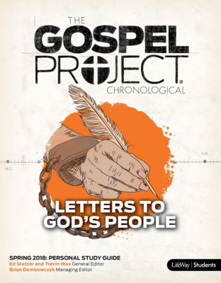 The Gospel Project for Students: Personal Study Guide - CSB - Spring 2018