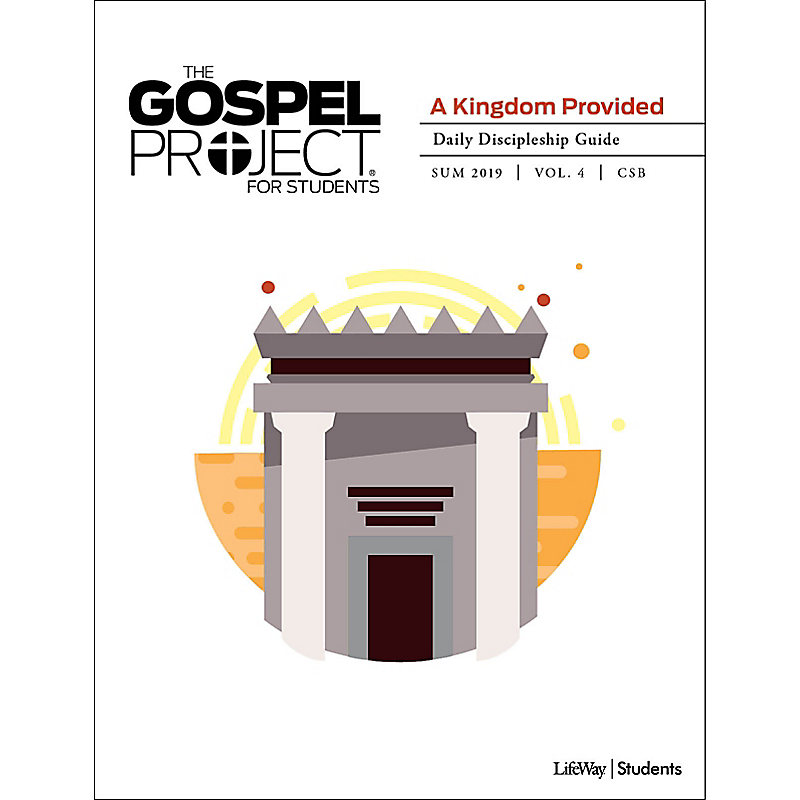 The Gospel Project for Students: Daily Discipleship Guide - CSB - Summer 2019