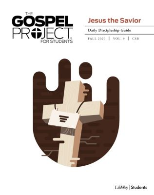 The Gospel Project Student Daily Discipleship Guide