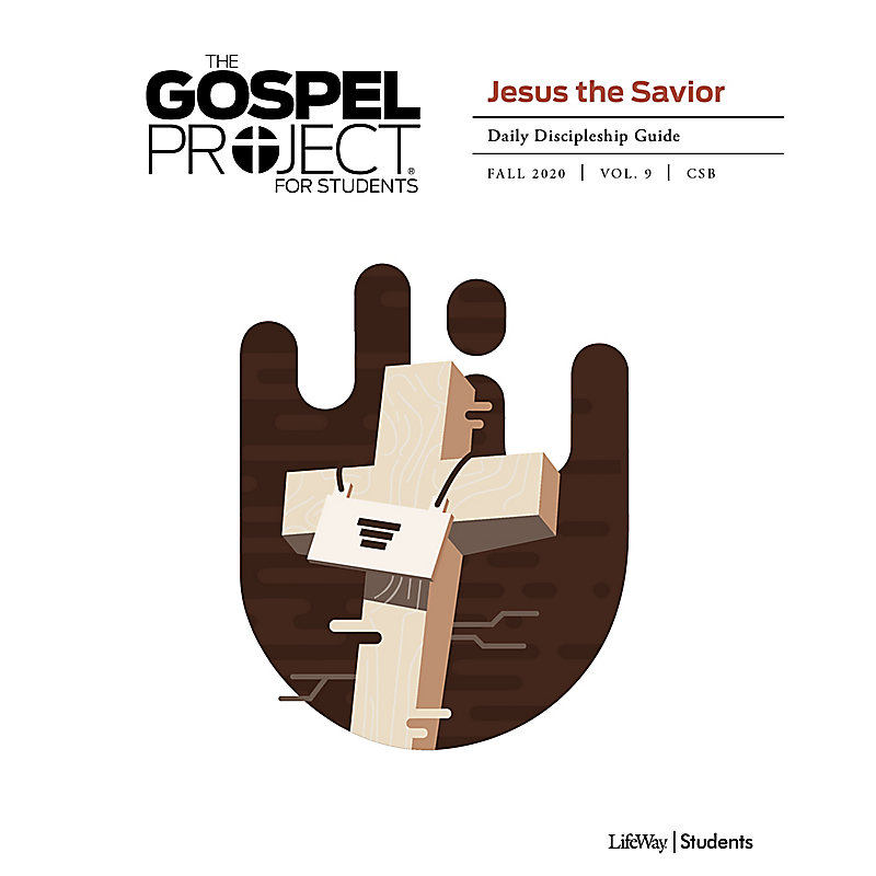 The Gospel Project for Students: Daily Discipleship Guide - CSB - Fall 2020