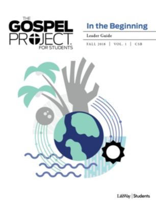 Sunday school bible studies lifeway the gospel project for students leader guide fall 2018 volume 1 in the fandeluxe Images