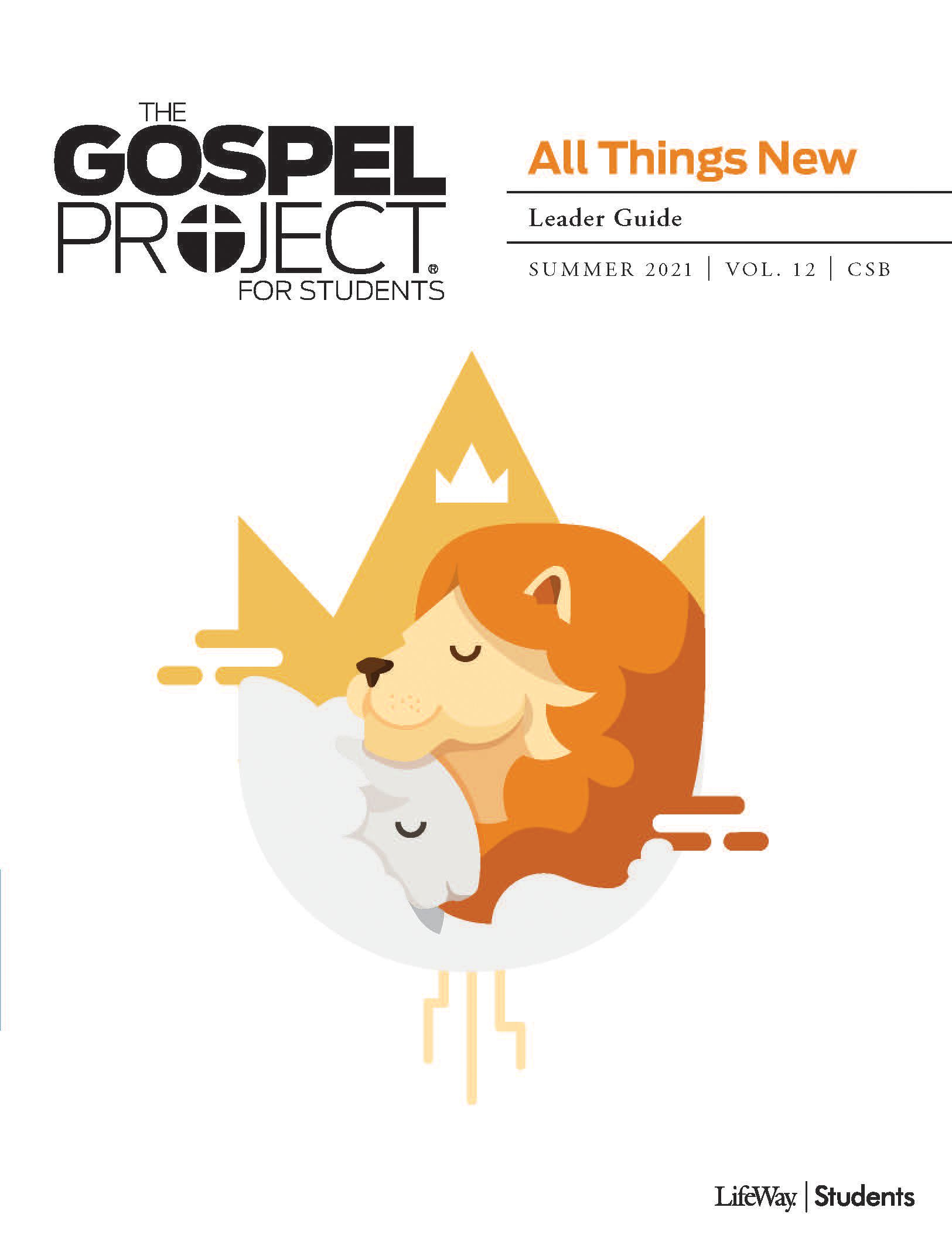 The Gospel Project for Students Leader Guide