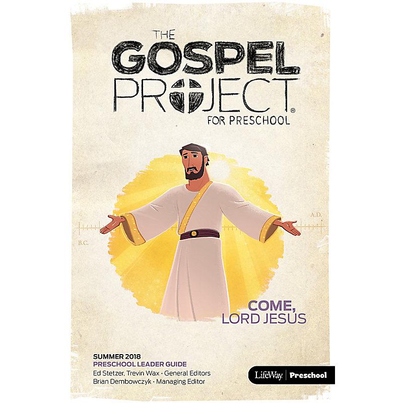 The Gospel Project for Preschool: Preschool Leader Guide Summer 2018