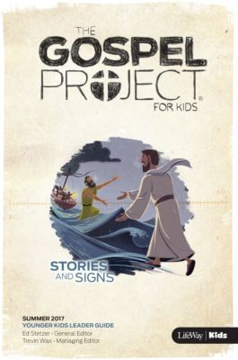 the gospel project for kids younger kids leader guide summer 2017 rh lifeway com Gospel Project Timeline Gospel Project Additional Resources