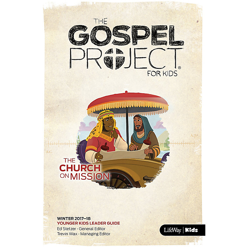 the gospel project for kids younger kids leader guide winter 2018 rh lifeway com Gospel Projects Crafts Gospel Project Additional Resources