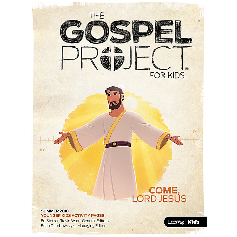 The Gospel Project for Kids: Younger Kids Activity Pages Summer 2018