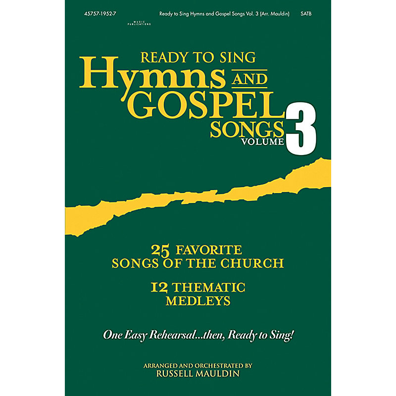 Ready to Sing Hymns and Gospel Songs, Volume 3 - Choral Book