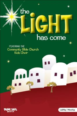 the light has come accompaniment dvd - Childrens Christmas Musicals
