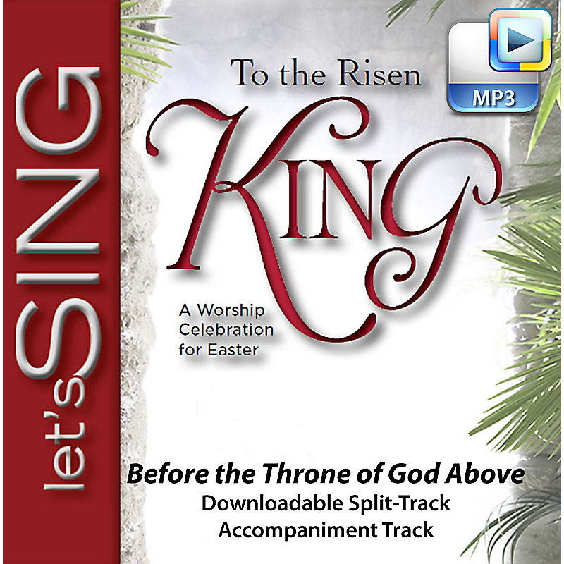 Before the Throne of God Above - Downloadable Split-Track Accompaniment  Track