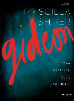 Gideon Bible Study by Priscilla Shirer