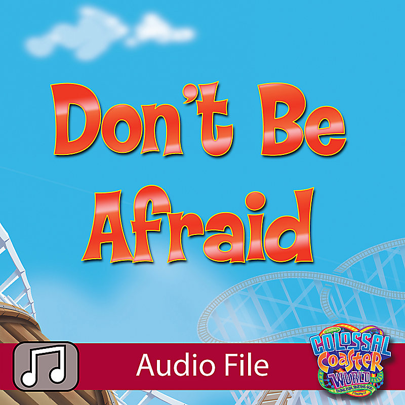 Lifeway Kids Worship: Don't Be Afraid - Audio (Preschool)