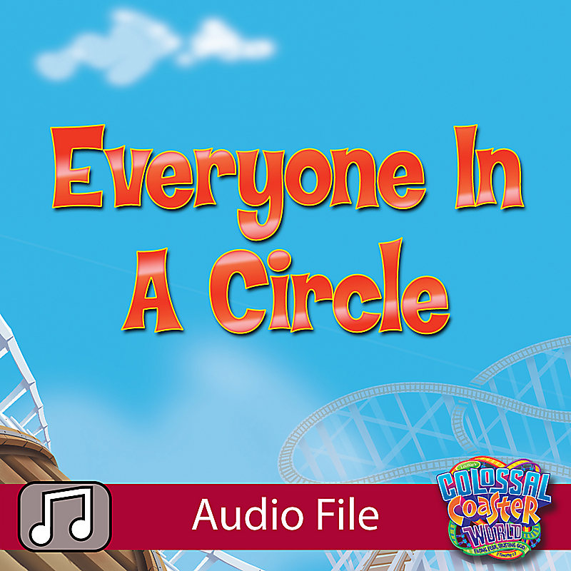 LifeWay Kids Worship: Everyone in a Circle (Preschool) - Audio