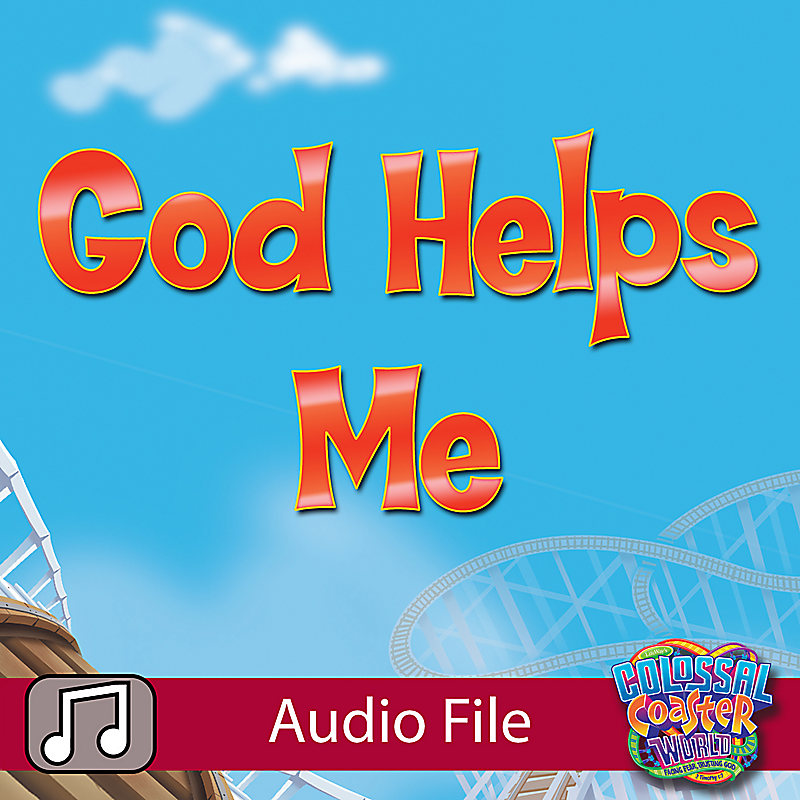 Lifeway Kids Worship: God Helps Me (Preschool) - Audio