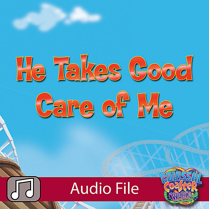 LifeWay Kids Worship: He Takes Good Care of Me (Preschool) - Audio