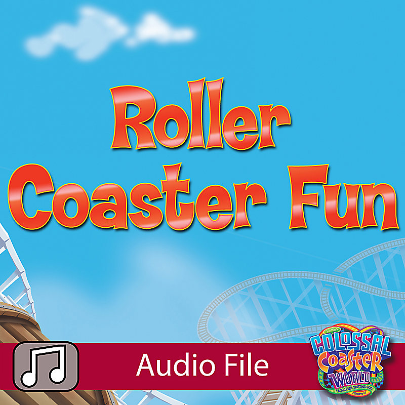 Lifeway Kids Worship: Roller Coaster Fun (Preschool) - Audio