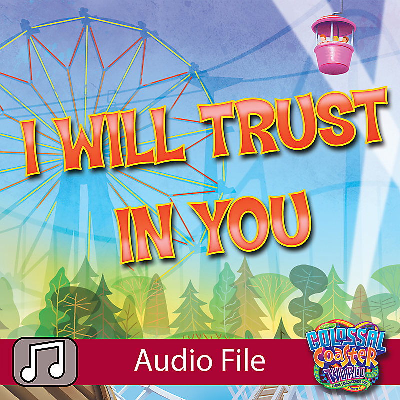 LifeWay Kids Worship: I Will Trust You - Audio