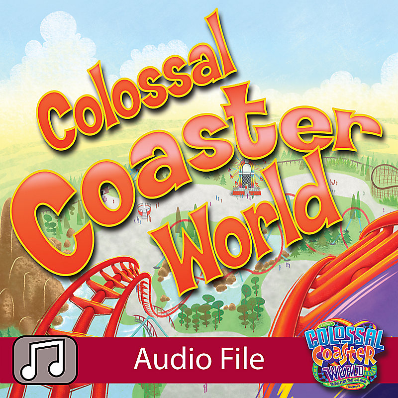LifeWay Kids Worship: Colossal Coaster World - Audio