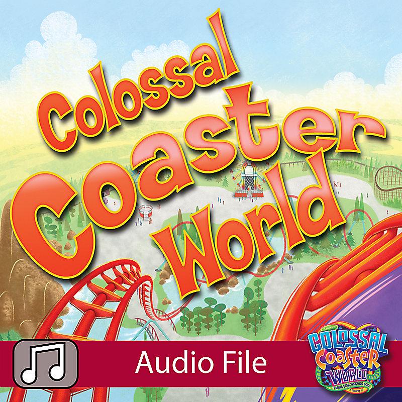 Lifeway Kids Worship: Colossal Coaster World - Audio