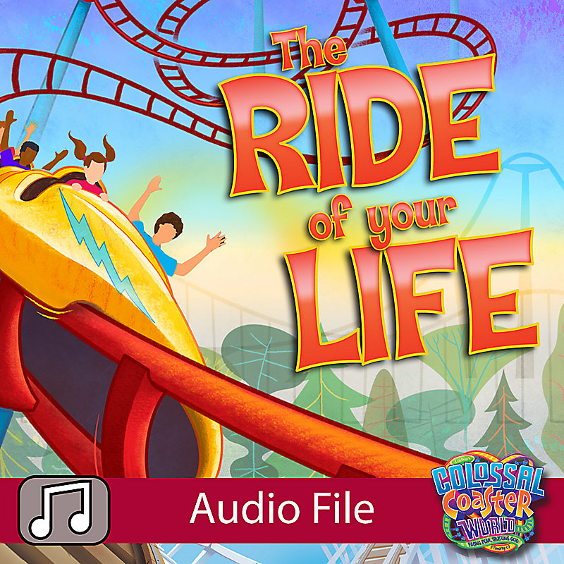 LifeWay Kids Worship: The Ride of Your Life - Audio