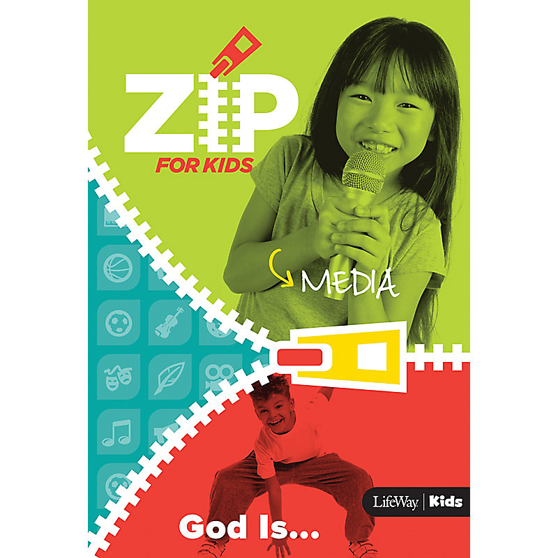 Zip for Kids Media: God Is