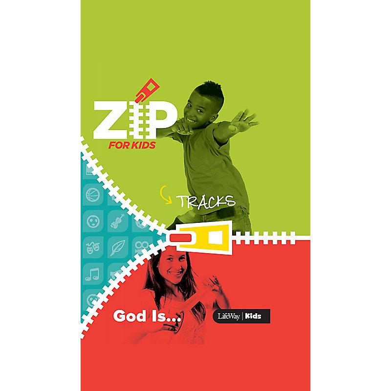 Zip for Kids: God  Is . . . Zip Tracks