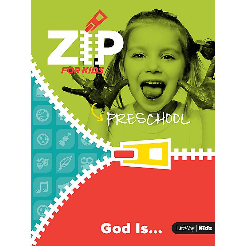 Zip for Preschool: God Is . . .