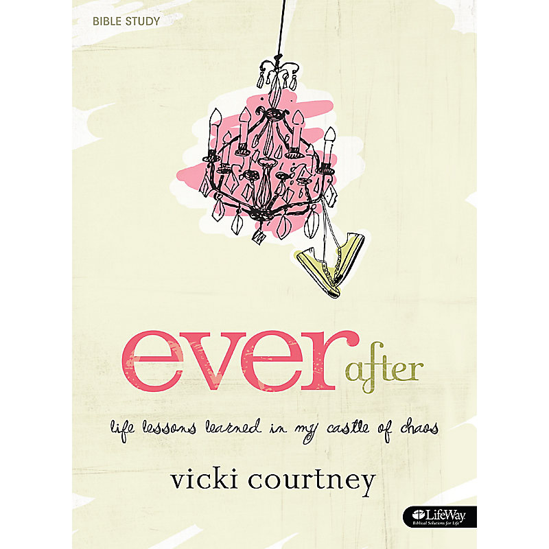 Ever After - Bible Study Book