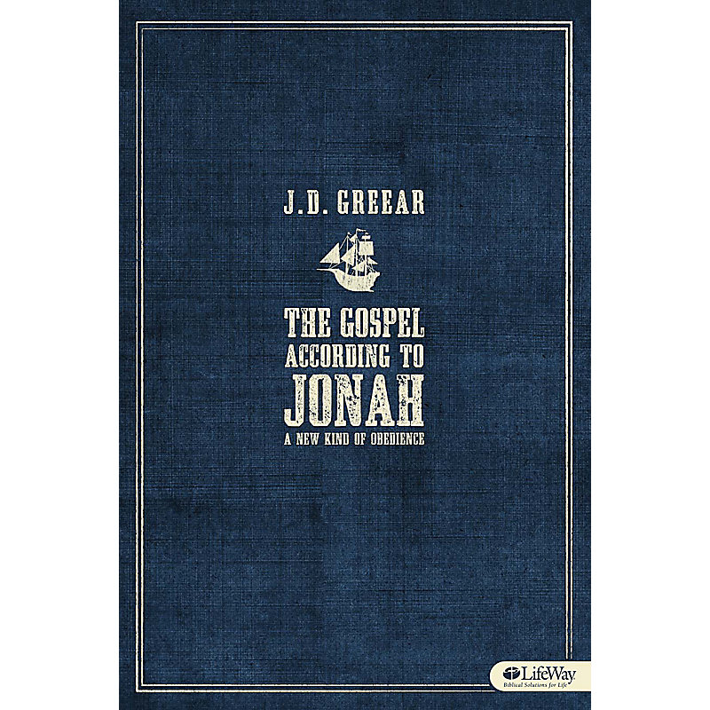The Gospel According to Jonah: A New Kind of Obedience - Member Book