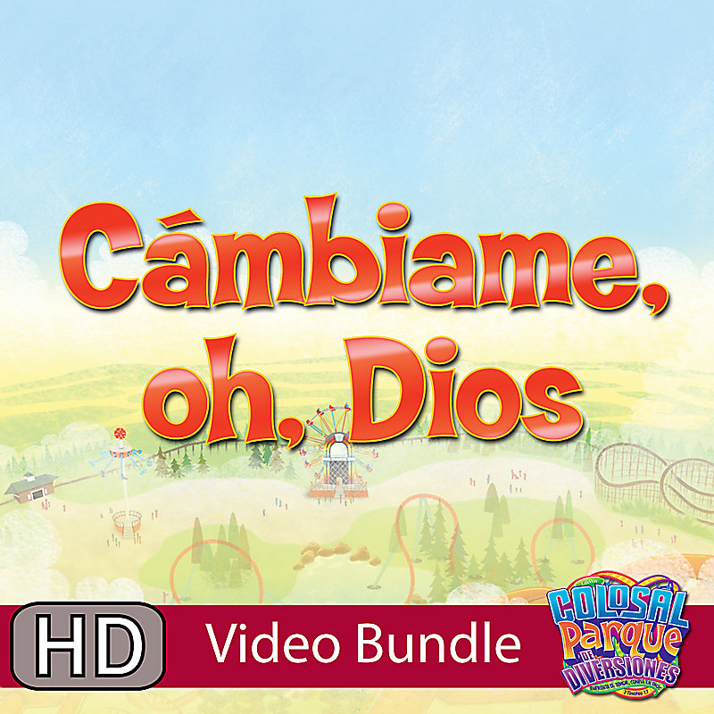 VBS 2013: Cambiame, Oh Dios - (Spanish)