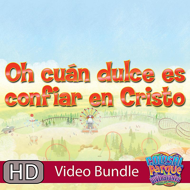 VBS 2013: Oh Cuan Dulce Es Confiar En Cristo - (Spanish)