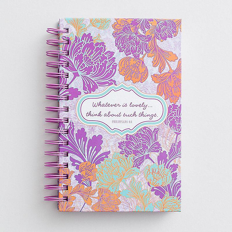 Whatever Is Lovely Journal