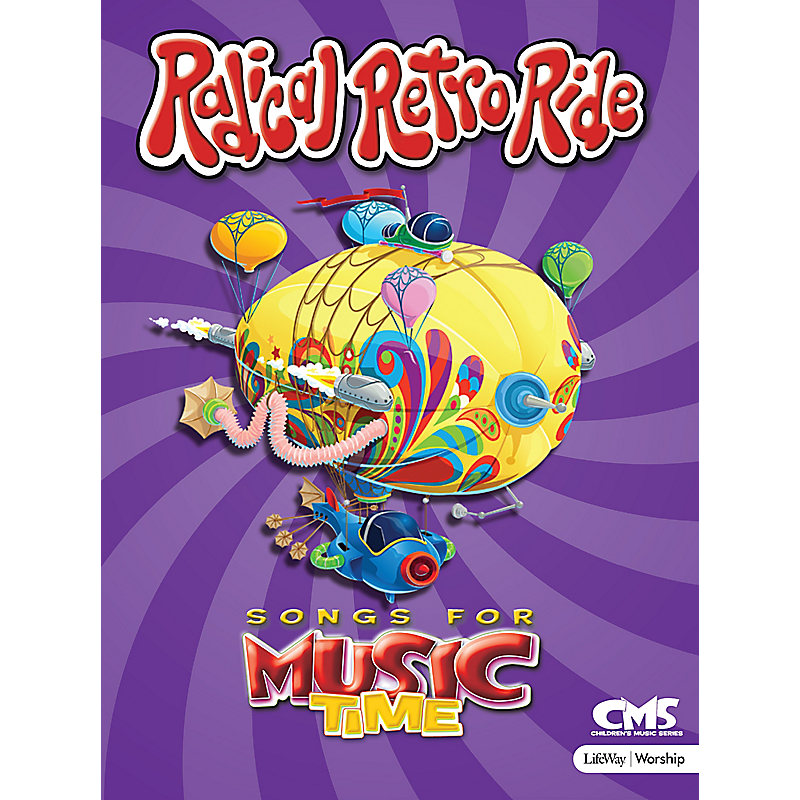 Songs for Music Time: Radical Retro Ride