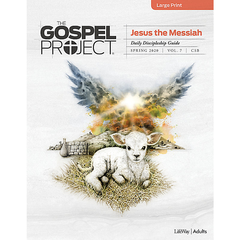 The Gospel Project for Adults: Daily Discipleship Guide - Large Print - CSB - Spring 2020