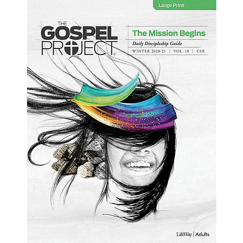 The Gospel Project for Adults: Daily Discipleship Guide - Large Print - CSB - Winter 2021