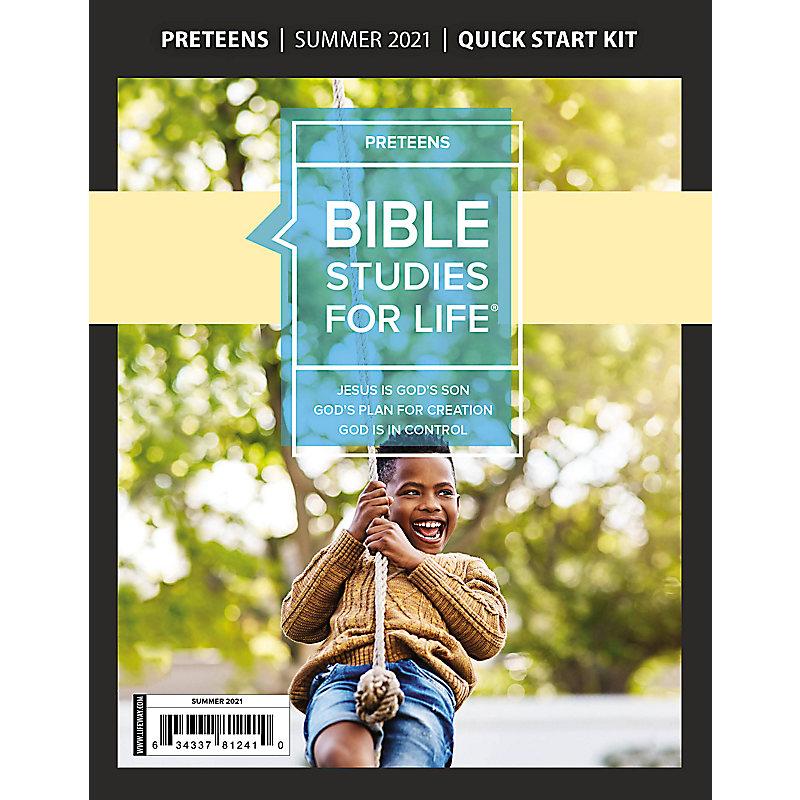 Bible Studies For Life: Preteens Quick Start Kit Summer 2021