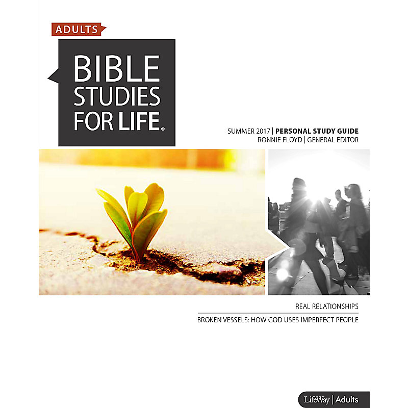 Bible Studies for Life: Adult Personal Study Guide - Summer 2017