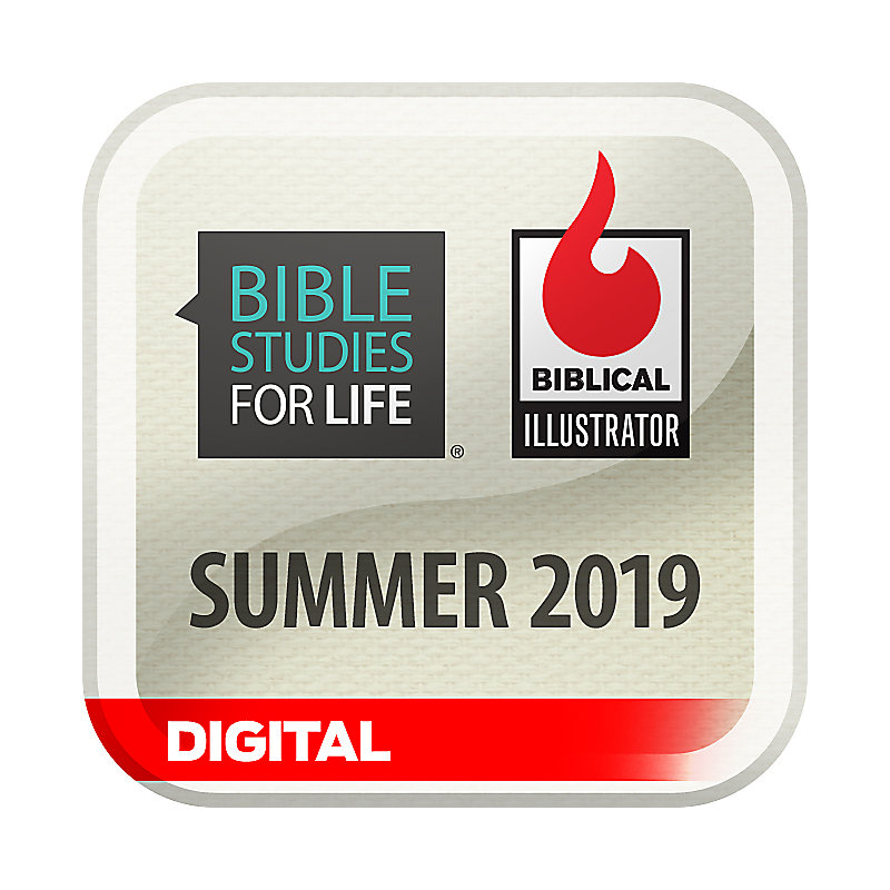 Biblical Illustrator for Bible Studies for Life - Summer 2019 - Digital