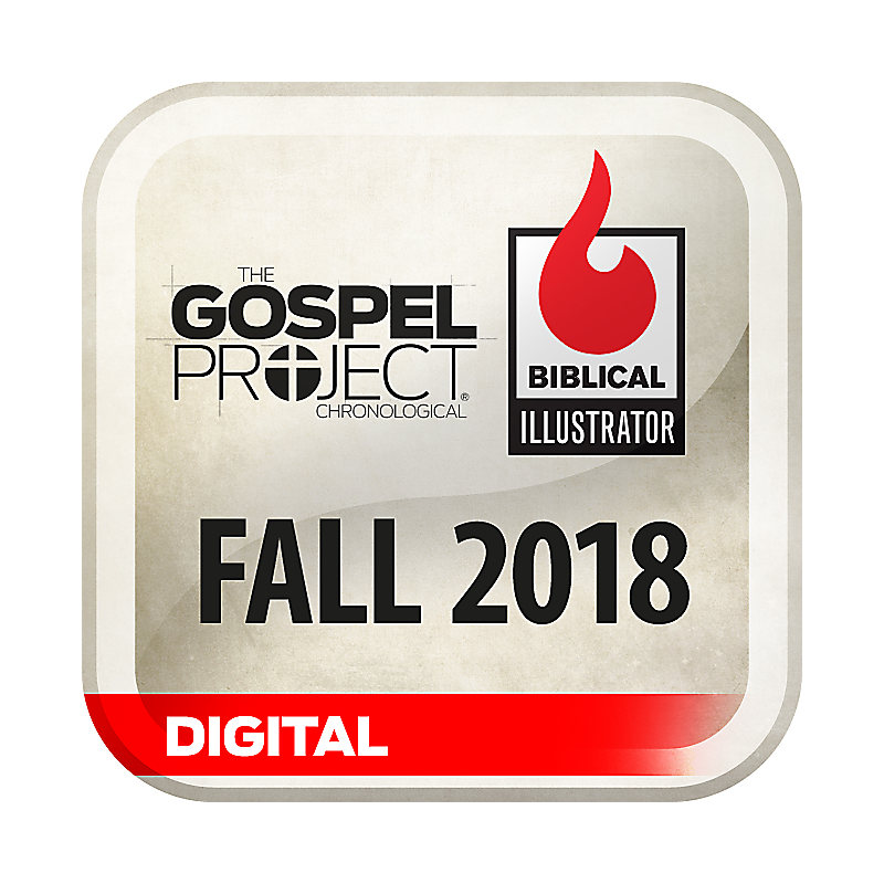 Biblical Illustrator for The Gospel Project - Fall 2018