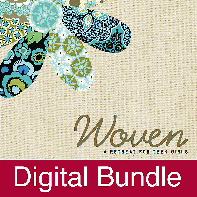 Woven: A Retreat for Teen Girls - Digital Bundle
