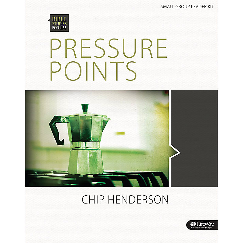 Bible Studies for Life: Pressure Points - Leader Kit