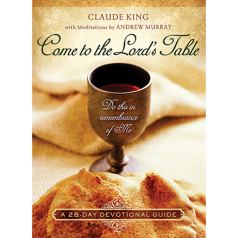Come to the Lord's Table - Member Book