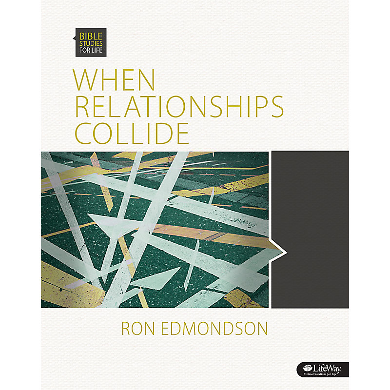 Bible Studies for Life: When Relationships Collide - Group Member Book