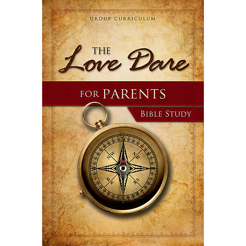 The Love Dare for Parents - Bible Study