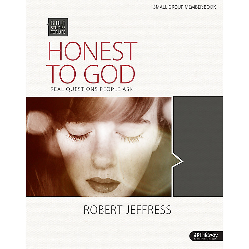 Bible Studies for Life: Honest to God - Bible Study Book