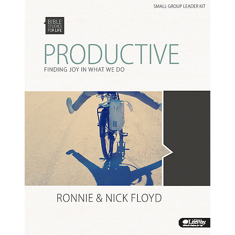 Bible Studies for Life: Productive: Finding Joy in What We Do - Leader Kit