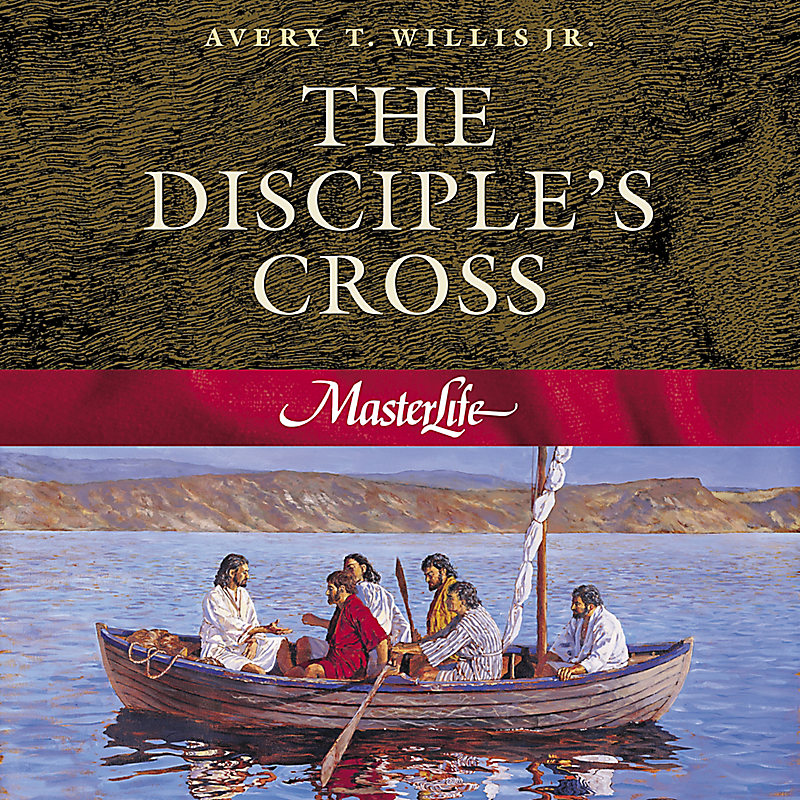 MasterLife 1: Disciple's Cross - Member Book