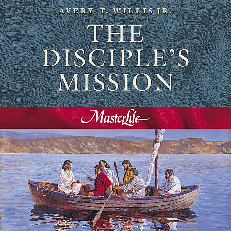 MasterLife 4: Disciple's Mission - Member Book