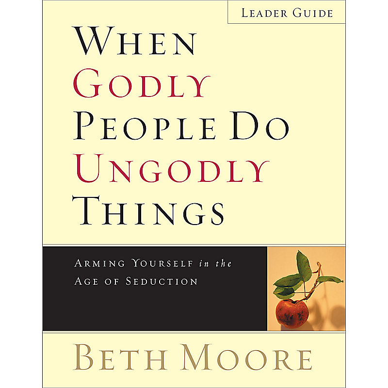 When Godly People Do Ungodly Things - Leader Guide eBook