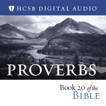 HCSB Digital Audio Book of the Bible: Proverbs